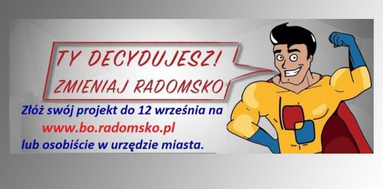 Budżet Obywatelski w Radomsku:  do 12 września trwa nabór wniosków