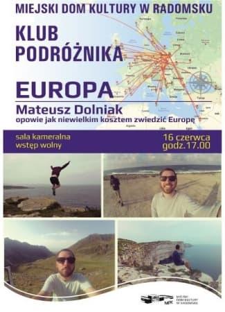 Klub Podróżnika – Jak zwiedzić Europę tanim kosztem opowie Mateusz Dolniak