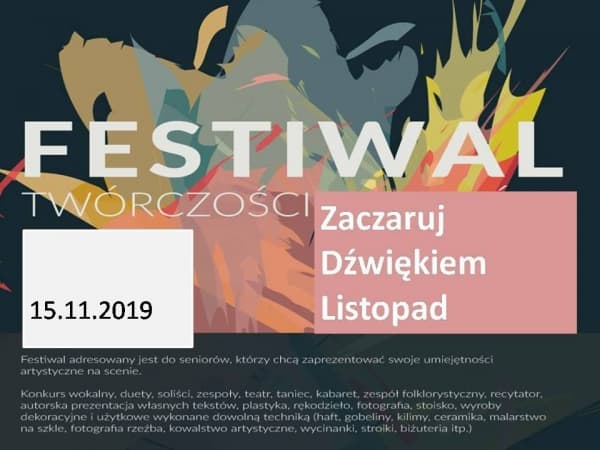 """Zaproszenie na Festiwal Piosenki Turystycznej i Patriotyczniej """"Zaczaruj Dźwiękiem Listopad"""""""
