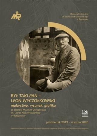 """Zaproszenie na wystawę: """"Był taki pan – Leon Wyczółkowski. Malarstwo, rysunek, grafika"""""""