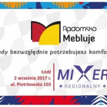 Radomsko Mebluje na Mixerze Regionalnym