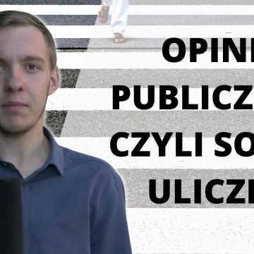 Opinia publiczna, czyli sonda uliczna [13.09.2021]