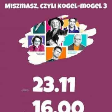 """""""Miszmasz, czyli Kogel-Mogel 3"""" w Kinie za Rogiem"""