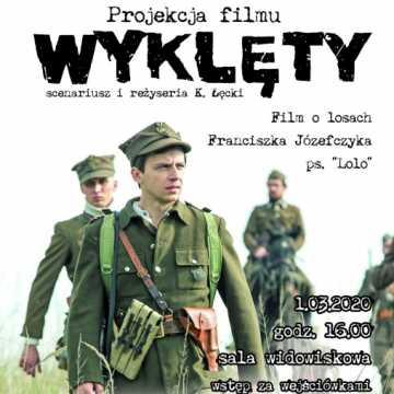 """Projekcja filmu """"Wyklęty"""" w MDK Radomsko"""