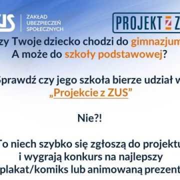 """Rusza kolejna edycja """"Lekcji z ZUS"""" i """"Projektu z ZUS"""""""
