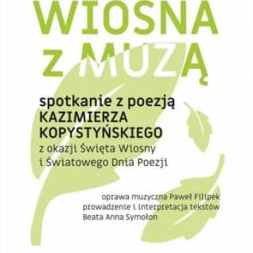 Spotkanie z poezją Kazimierza Kopystyńskiego w muzeum