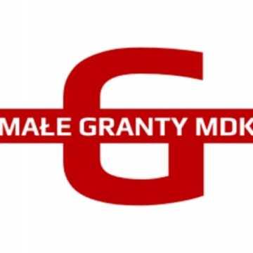 Przyznano małe granty MDK