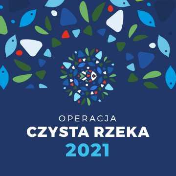 """""""Operacja czysta rzeka"""" również w powiecie radomszczańskim. Weź udział w akcji!"""