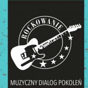 """Trwa nabór zgłoszeń do projektu muzycznego """"Rockowanie"""""""