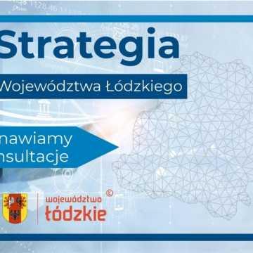 Trwają konsultacje Strategii Rozwoju Województwa Łódzkiego