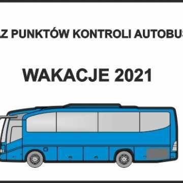 Wakacje 2021. Wykaz punktów kontroli autobusów