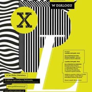 "Zbliża się X Festiwal Puls Literatury ""W Dialogu""."