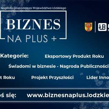 """Nagroda Gospodarcza Województwa Łódzkiego """"Biznes na PLUS"""" 2021"""