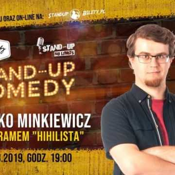 """Stand-up w Radomsku: Mieszko Minkiewicz z programem """"Hihilista"""""""