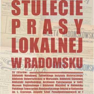 """Nowa wystawa w muzeum: """"Stulecie prasy lokalnej w Radomsku"""""""