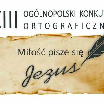 """Zaproszenie na konkurs ortograficzny """"Miłość pisze się Jezus"""""""