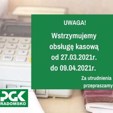 Wstrzymanie obsługi kasowej w PGK Radomsko
