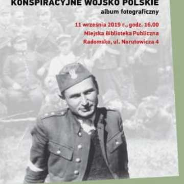 Prezentacja albumu o Konspiracyjnym Wojsku Polskim