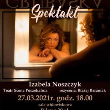 "Monodram ""Grubaska"" na scenie MDK w Radomsku"