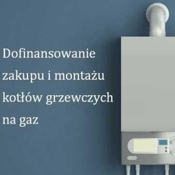 Gmina Kamieńsk: Dofinansowanie na zakup i montaż kotłów grzewczych na gaz
