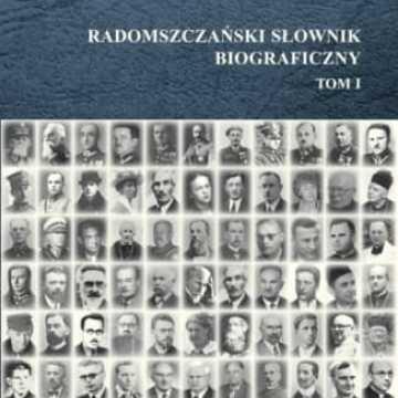 W niedzielę promocja Radomszczańskiego Słownika Biograficznego
