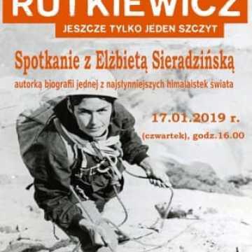 Zaproszenie na spotkanie z autorką biografii o Wandzie Rutkiewicz