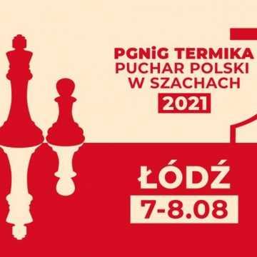 Łódzkie gra w szachy o Puchar Polski
