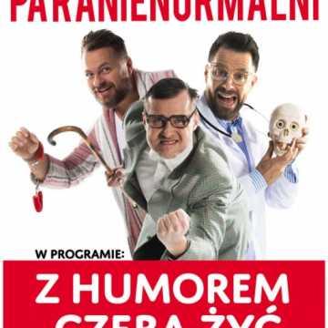 """Kabaret Paranienormalni w programie """"z humorem czeba żyć"""""""