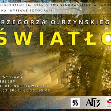 Wystawa Fotografii Grzegorza Ojrzyńskiego od 6 marca w Muzeum w Radomsku