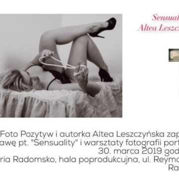 Sensuality - wystawa i warsztaty fotografii portretowej