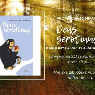 "Biblioteka w Radomsku zaprasza na promocję tomiku ""Dens Serotinus"""