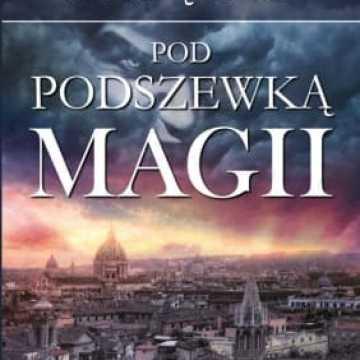 Pod podszewką magii. Nowa książka Zbigniewa Chrząszcz
