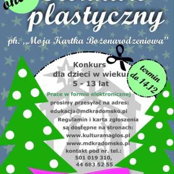 """MDK w Radomsku organizuje konkurs ph. """"Moja Kartka Świąteczna"""""""