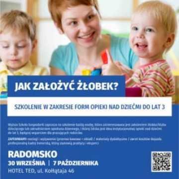 """Szkolenie w Radomsku: """"Jak założyć żłobek. Misja, wizja i biznes"""""""